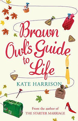 Brown Owl's Guide To Life - Harrison, Kate