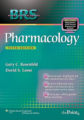 Brs Pharmacology - Rosenfeld, Gary C, and Loose, David S, Dr., PhD