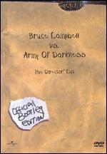 Bruce Campbell vs. Army of Darkness: The Director's Cut - Official Bootleg Edition