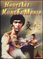 Bruce Lee and Kung Fu Mania -