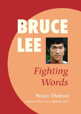 Bruce Lee: Fighting Words - Thomas, Bruce