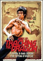 Bruce Lee: Tracking The Dragon
