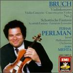 Bruch: Violin Concerto No. 2 & Scottish Fantasy [1986 Recording]