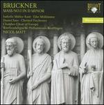 Bruckner: Mass No. 1 in D minor