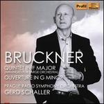 Bruckner: Quintet in F major; Ouverture in G minor