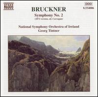 Bruckner: Symphony 2 - National Symphony Orchestra of Ireland; Georg Tintner (conductor)