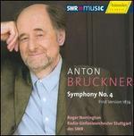 Bruckner: Symphony No. 4 (First Version 1874)