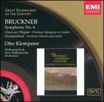 Bruckner: Symphony No. 6; Gluck, Humperdinck: Overtures