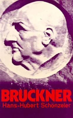 Bruckner - Schonzeler, Hans-Hubert