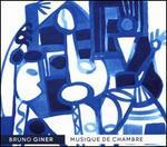 Bruno Giner: Musique de Chambre