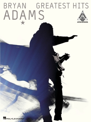 Bryan Adams: Greatest Hits - Adams, Bryan