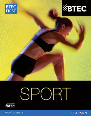 BTEC First in Sport Student Book - Adams, Mark, and Armstrong, Rob, and Gledhill, Adam