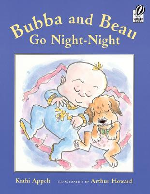 Bubba and Beau Go Night-Night - Appelt, Kathi