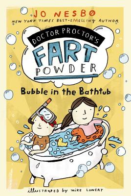 Bubble in the Bathtub - Nesbo, Jo, and Chace, Tara F (Translated by)