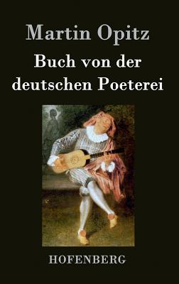 Buch Von Der Deutschen Poeterei - Martin Opitz