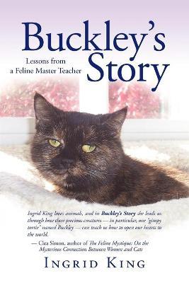 Buckley's Story - King, Ingrid
