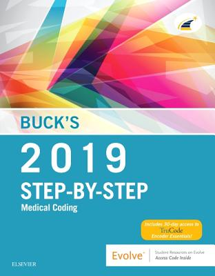 Buck's Step-By-Step Medical Coding, 2019 Edition - Elsevier