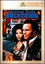 Bucktown - Arthur Marks