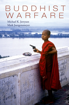 Buddhist Warfare - Jerryson, Michael