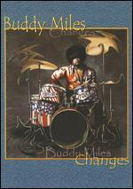 Buddy Miles: Changes