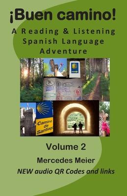 Buen Camino!: A Reading & Listening Language Adventure in Spanish - Meier, Mercedes