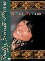 Buffy Sainte-Marie: Up Where We Belong