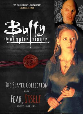 Buffy the Vampire Slayer, Fear Itself: Monsters & Villains - Titan Comics
