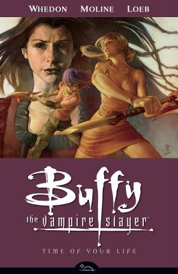 Buffy the Vampire Slayer Season 8 Volume 4: Time of Your Life - Whedon, Joss (Creator), and Owens, Andy