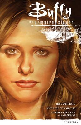 Buffy the Vampire Slayer Season 9 Volume 1: Freefall - Whedon, Joss (Editor), and Chambliss, Andrew, and Allie, Scott (Editor)