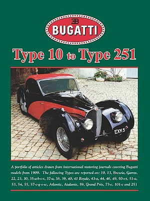 Bugatti Type 10 to Type 251 (Road Test Portfolio) - Brooklands Books (Producer), and Velocepress (Producer), and Brookland Books (Producer)