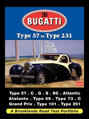Bugatti - Type 57 to Type 251 Road Test Portfolio - Brooklands Books (Producer), and Velocepress (Producer)