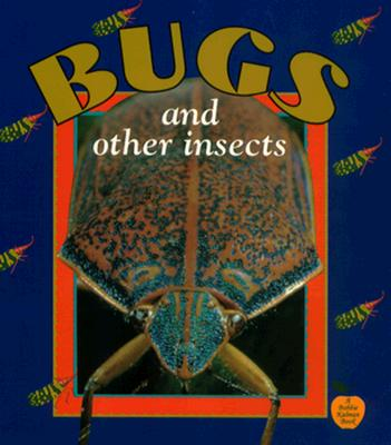 Bugs and Other Insects - Kalman, Bobbie