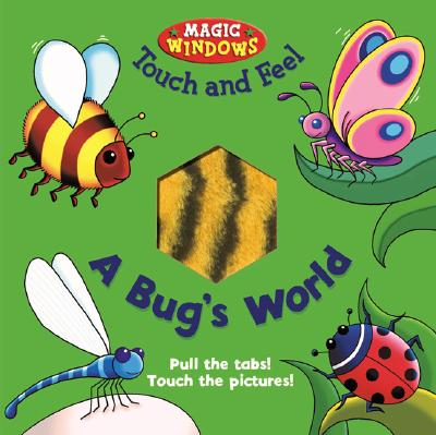 Bug's World Touch and Feel - Ward, Beck