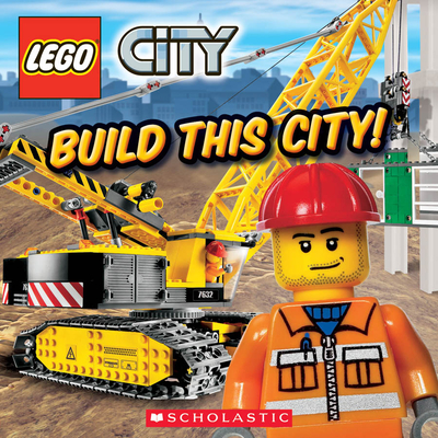 Build This City! - Scholastic (Creator)