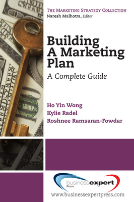 Building a Marketing Plan: A Complete Guide - Wong, Ho Yin