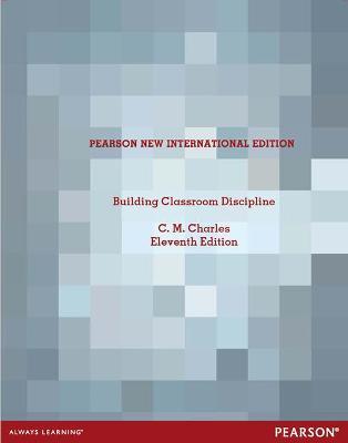 Building Classroom Discipline - Charles, C. M.