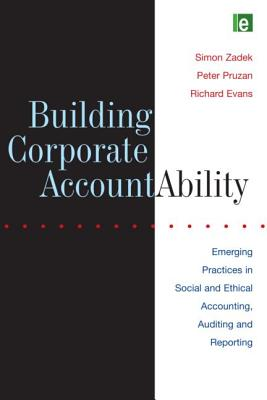 Building Corporate Accountability: Emerging Practice in Social and Ethical Accounting and Auditing - New Economics Foundation