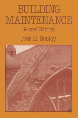 Building Maintenance - Seeley, Ivor H.