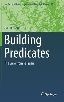Building Predicates: The View from Palauan - Nuger, Justin
