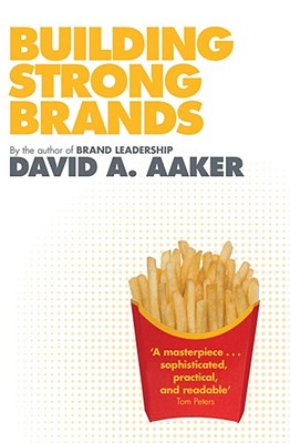 Building Strong Brands - Aaker, David A.