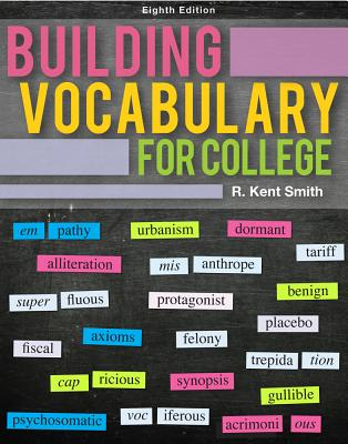 Building Vocabulary for College - Smith, R Kent