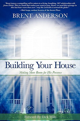 Building Your House - Anderson, Brent