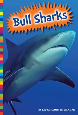 Bull Sharks - Waxman, Laura Hamilton