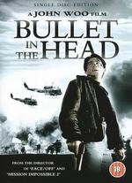 Bullet in the Head - John Woo