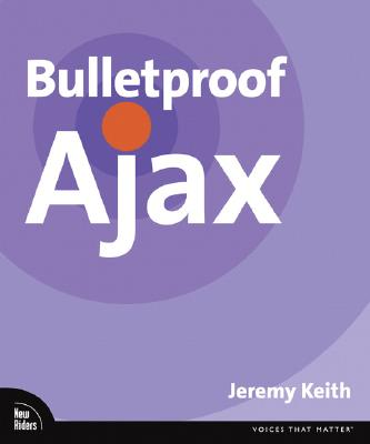Bulletproof Ajax - Keith, Jeremy