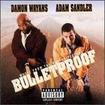 Bulletproof [Original Soundtrack]