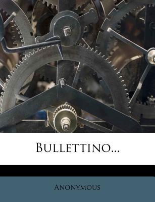 Bullettino ... - Anonymous