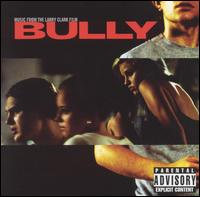 Bully [Movie Soundtrack] - Original Soundtrack