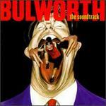Bulworth [Original Soundtrack] [Clean]