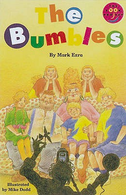 Bumbles - Ezra, Mark, and Dodd, Mike (Illustrator), and Body, Wendy (Editor)